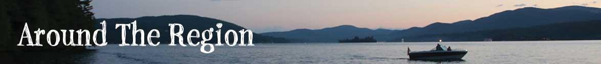 Around the Adirondack Region